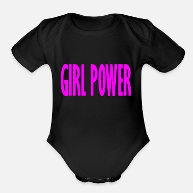 Girl Power girl power - Organic Short Sleeve Baby Bodysuit
