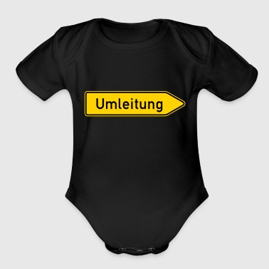 Umleitung Right - German Traffic Sign - Organic Short Sleeve Baby Bodysuit