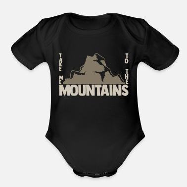 Take Take me to the Mountains christmas gift - Organic Short-Sleeved Baby Bodysuit