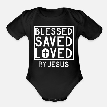 Freak Blessed Saved Loved by Jesus - Christian - Organic Short Sleeve Baby Bodysuit