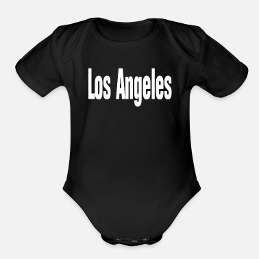 Los Angeles Los Angeles, Los Angeles Shirt, - Organic Short-Sleeved Baby Bodysuit