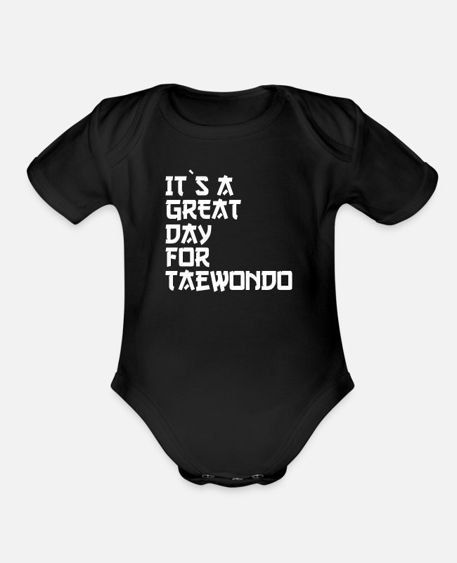 Krav Maga Baby One Pieces - it is a great day for taekwondo - Organic Short-Sleeved Baby Bodysuit black