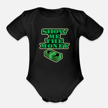 Money Cash, Money, Dollar - Organic Short-Sleeved Baby Bodysuit