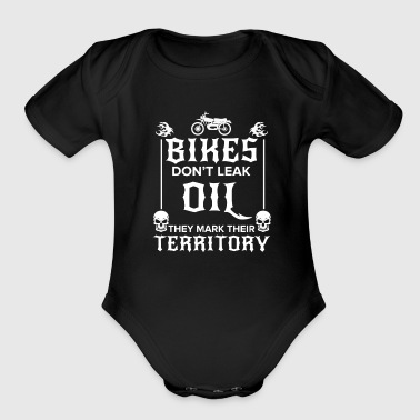 Bikes don't leak oil they mark their territory - Organic Short Sleeve Baby Bodysuit