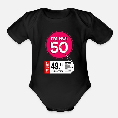 50th Birthday 50 Years fiftieth fifty Years Old - Organic Short-Sleeved Baby Bodysuit