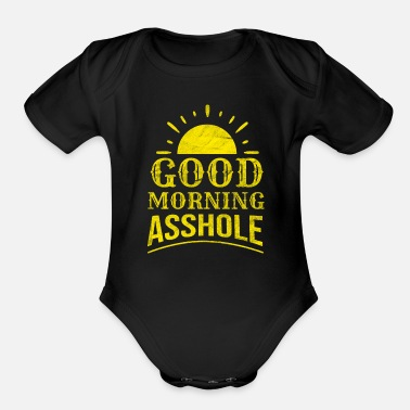 Provocation Asshole Sarcasm Sarcastic Provocation Cheeky Gift - Organic Short Sleeve Baby Bodysuit