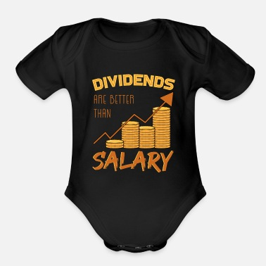 Salary Dividends Are Better Than Salary - Organic Short-Sleeved Baby Bodysuit