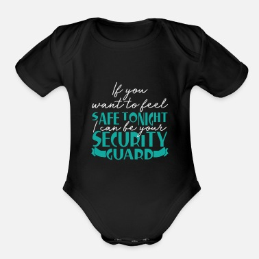 Pickup Line Security guard | Saying funny pickup line - Organic Short-Sleeved Baby Bodysuit