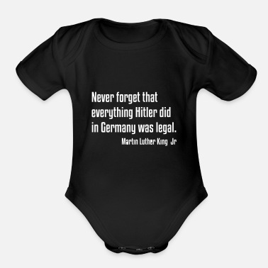 African American Never Forget MLKJ Quote, Black History - Organic Short Sleeve Baby Bodysuit