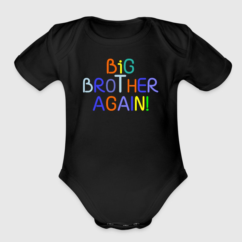 Big Brother Again! - Organic Short Sleeve Baby Bodysuit