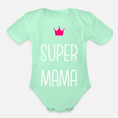 Super Super Mama - Organic Short-Sleeved Baby Bodysuit