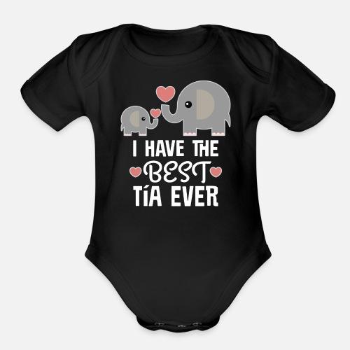 6cb09149e446 Best Tia Ever Niece Nephew Gift Organic Short-Sleeved Baby Bodysuit ...