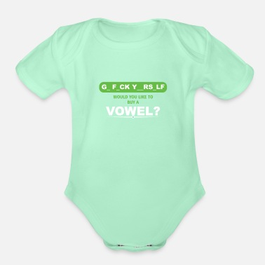 Yourself Would You Like To Buy A Vowel? Funny Gift - Organic Short-Sleeved Baby Bodysuit