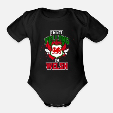 Yelling Yelling Welsh - Organic Short-Sleeved Baby Bodysuit