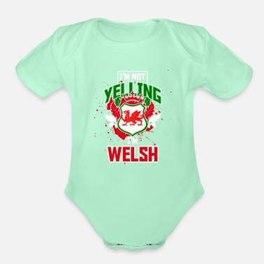 Yell Yelling Welsh - Organic Short-Sleeved Baby Bodysuit