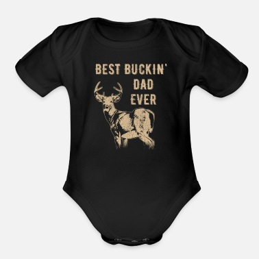 Brand Best Buckin' Dad Ever Deer Hunter Father's Day - Organic Short-Sleeved Baby Bodysuit
