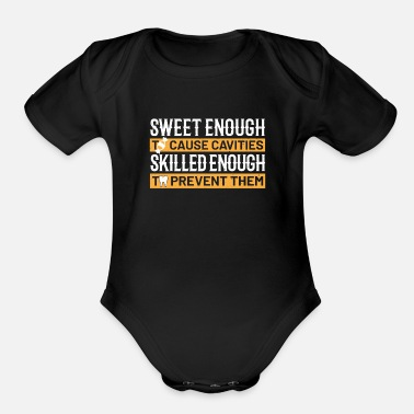 Dent dental assistant dentist dent dent quote funny awe - Organic Short-Sleeved Baby Bodysuit