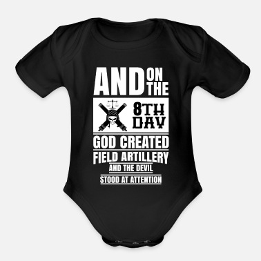 Field God Created Field Artillery - Organic Short-Sleeved Baby Bodysuit