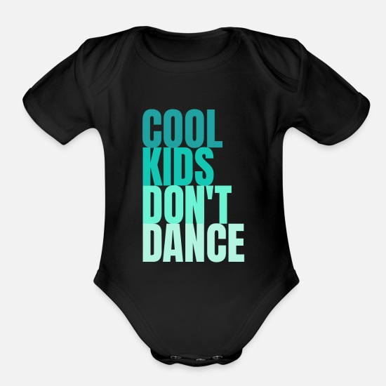 Dance Sport Baby Clothing - Cool Kids Dont Dance Blue - Organic Short-Sleeved Baby Bodysuit black