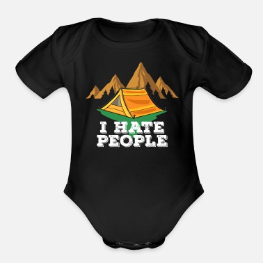 Fathers Day Camping I Hate People Lovers Hiking Funny Gift - Organic Short-Sleeved Baby Bodysuit