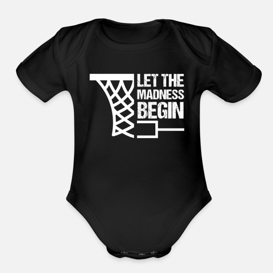Madness Baby Clothing - Basketball Bracket Gift I Let the Madness Begin - Organic Short-Sleeved Baby Bodysuit black