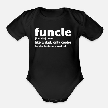 Uncle Funny Gift For Uncle Funcle Definition - Organic Short Sleeve Baby Bodysuit