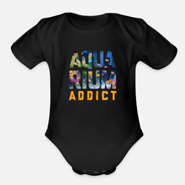Aquarium addicted to aquariums - Organic Short-Sleeved Baby Bodysuit
