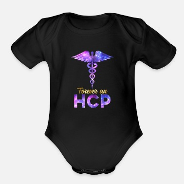 Medicine Forever A HCP Nurse Week Caduceus Space Nursing - Organic Short-Sleeved Baby Bodysuit