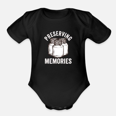 Can Mens Canning Season - Preserving Memories - Organic Short-Sleeved Baby Bodysuit