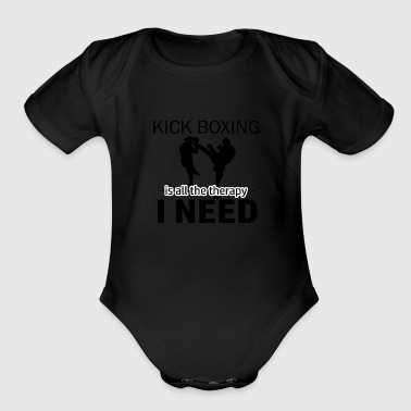Kick Boxing is my therapy - Organic Short Sleeve Baby Bodysuit
