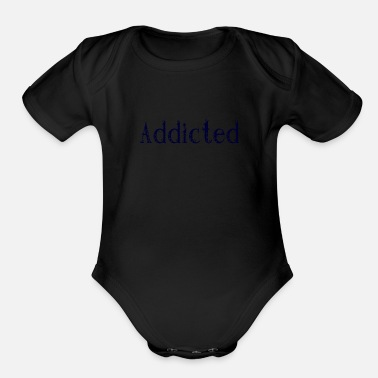 Addicts addicted - Organic Short Sleeve Baby Bodysuit