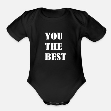 YOU THE BEST - Organic Short-Sleeved Baby Bodysuit
