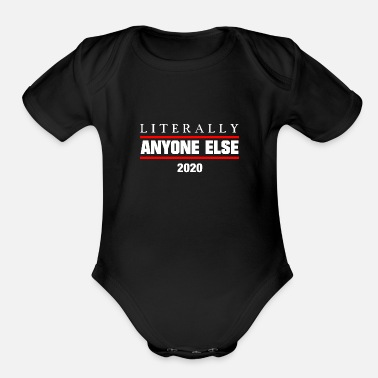 Chancellor Literally Everybody else 2020 America Chancellor - Organic Short-Sleeved Baby Bodysuit