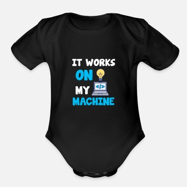 Program-what-you-do Machine Programmer Computer Science Code Html Gift - Organic Short-Sleeved Baby Bodysuit