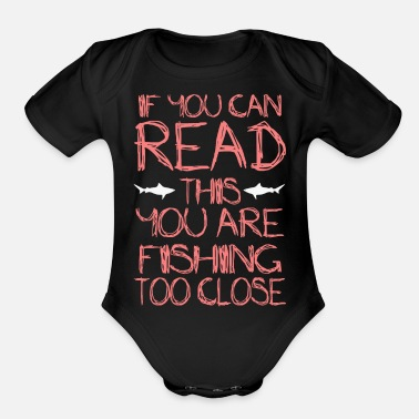 Fishing Fishing Too Close - Organic Short-Sleeved Baby Bodysuit