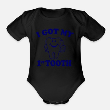 Banner I Got My First Tooth - Organic Short Sleeve Baby Bodysuit