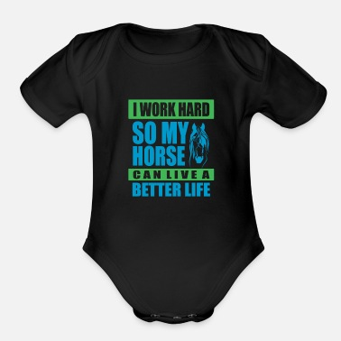 Mare I work hard for my Horse - Premium Design - Organic Short Sleeve Baby Bodysuit