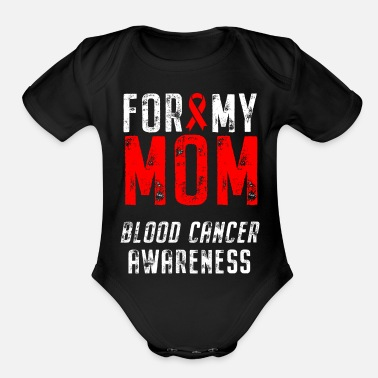 Blood Cancer Blood Cancer Awareness Mom Ribbon - Organic Short-Sleeved Baby Bodysuit