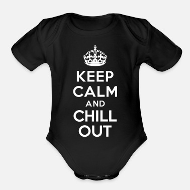 Out Keep calm and Chill out - Organic Short Sleeve Baby Bodysuit