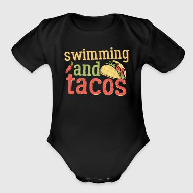 Swimming Tacos And Swimming Swimmers Gift Light - Organic Short Sleeve Baby Bodysuit