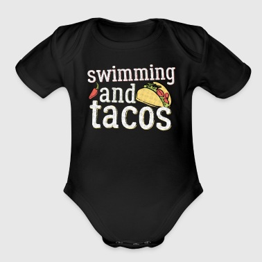 Swimming Tacos And Swimming White Swimmers Gift Light - Organic Short Sleeve Baby Bodysuit