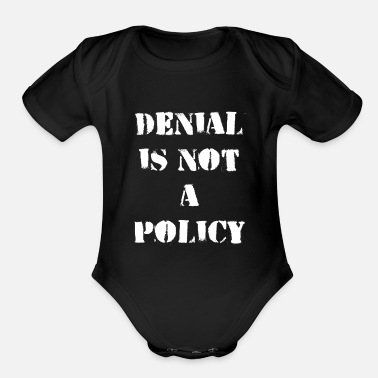 Change Climate Change Denial Is Not A Policy - Organic Short-Sleeved Baby Bodysuit