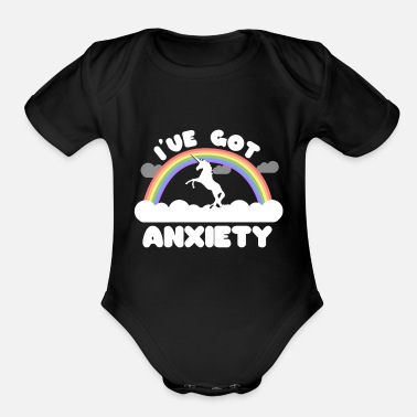 Ive Got Anxiety I've Got Anxiety - Organic Short-Sleeved Baby Bodysuit