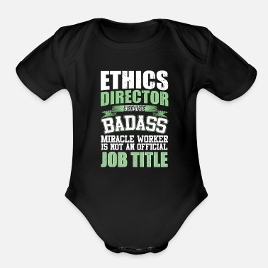 Communism Ethics Director Ethical Moral Values Funny Gift - Organic Short-Sleeved Baby Bodysuit