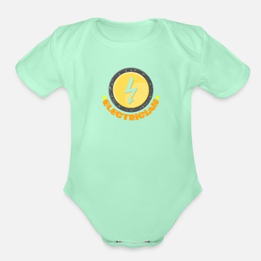 Electricity Electrician Electrical Electricity Electric Job - Organic Short-Sleeved Baby Bodysuit
