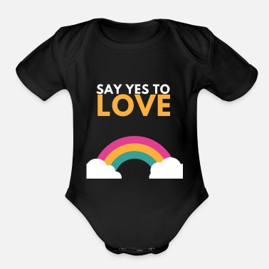 Rave Say yes to Love LGTB Gay Rainbow Outing - Organic Short-Sleeved Baby Bodysuit
