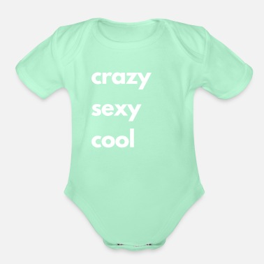 Tlc crazy sexy cool - Organic Short-Sleeved Baby Bodysuit