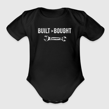 Car Enthusiast Novelty Classic Built Is Better Than Bought - Organic Short Sleeve Baby Bodysuit