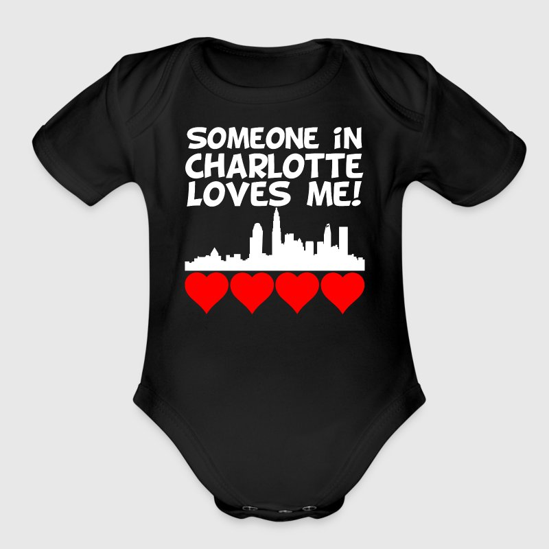 Someone In Charlotte North Carolina Loves Me - Short Sleeve Baby Bodysuit
