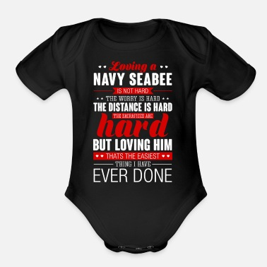 Seabees Loving A Navy Seabee Is Not Hard Navy Seabee - Organic Short-Sleeved Baby Bodysuit